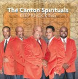 Keep Knocking - CD Audio di Canton Spirituals