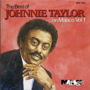Best of Malaco vol.1 - CD Audio di Johnnie Taylor