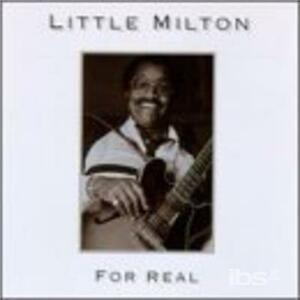 For Real - CD Audio di Little Milton