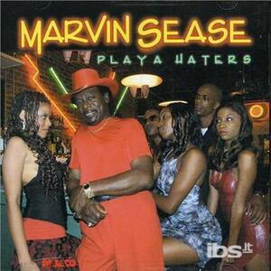 Playa Haters - CD Audio di Marvin Sease