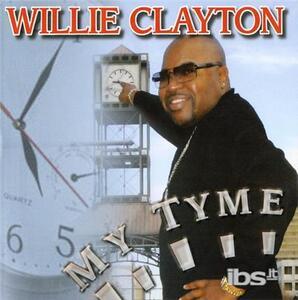 My Tyme - CD Audio di Willie Clayton