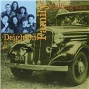 Rolling Home - CD Audio di Deighton Family