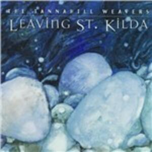 Leaving St. Kilda - CD Audio di Tannahill Weavers