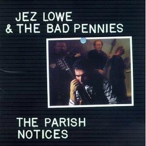 The Parish Notice - CD Audio di Jez Lowe