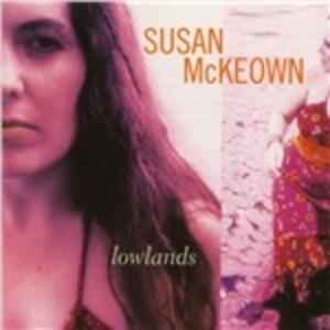 Lowlands - CD Audio di Susan McKeown
