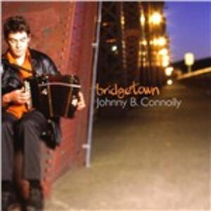Bridgetown - CD Audio di Johnny B. Connolly