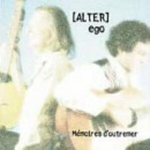Memoires D'outremer - CD Audio di Alter Ego