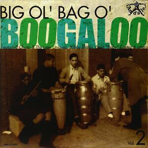 Big Ol'bag O'boogaloo 2 - Vinile LP