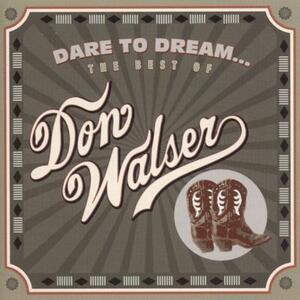 Dare to Dream of Don - CD Audio di Don Walser