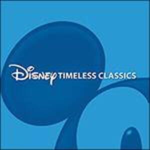 Disney Timeless Classics - CD Audio