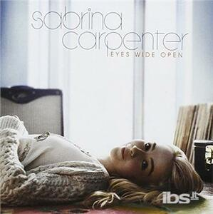 Eyes Wide Open - CD Audio di Sabrina Carpenter