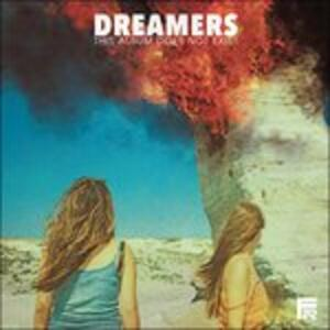 This Album Does Not Exist - CD Audio di Dreamers