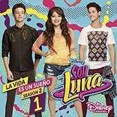 CD Soy Luna. La vida es sueño (Colonna Sonora)