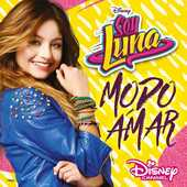 CD Soy Luna. Modo amar stagione 3 (Colonna Sonora)
