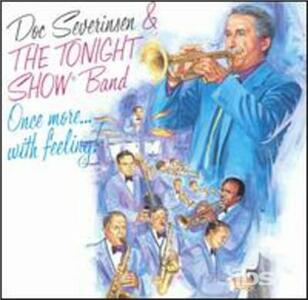 Once More With Feeling! - CD Audio di Doc Severinsen