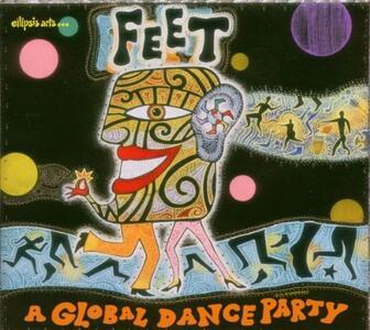 Feet Global Dance Party - CD Audio