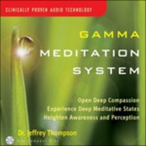Gamma Meditation System - CD Audio di Dr. Jeffrey Thompson