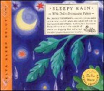 Sleepy Rain - CD Audio di Dr. Jeffrey Thompson