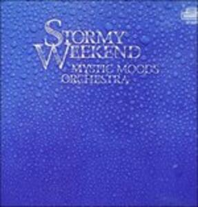 Stormy Weekend - CD Audio di Mystic Moods Orchestra