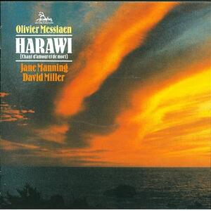Harawi. Canto d'amore e di morte - CD Audio di Olivier Messiaen,Jane Manning