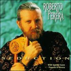 Seduction - CD Audio di Roberto Perera