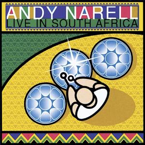 Live in South Africa - CD Audio di Andy Narell