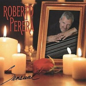 Sensual - CD Audio di Roberto Perera