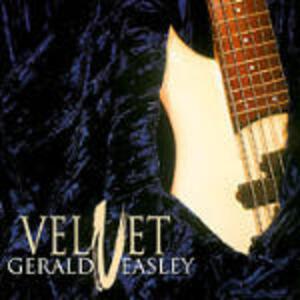 Velvet - CD Audio di Gerald Veasley