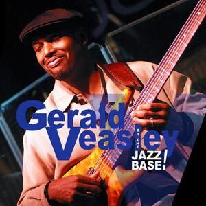 At the Jazz Base! - CD Audio di Gerald Veasley