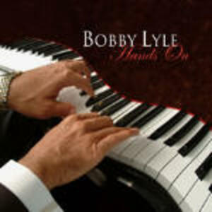 Hands On - CD Audio di Bobby Lyle