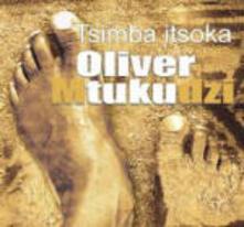 Tsimba Itsoka - CD Audio di Oliver Mtukudzi