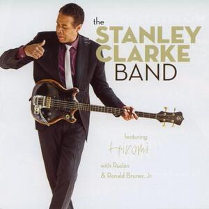 The Stanley Clarke Band - CD Audio di Stanley Clarke
