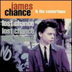 Lost Chance - CD Audio di James Chance,Contortions