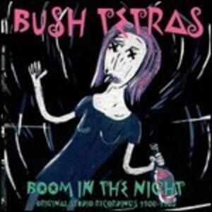 Boom in the Night - Vinile LP di Bush Tetras
