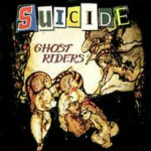 Ghost Riders - Vinile LP di Suicide