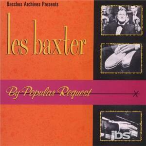 By Popular Request - CD Audio di Les Baxter