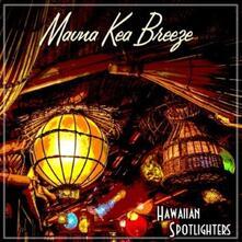 Mauna Kea Breeze - Vinile LP di Hawaiian Spotlighters