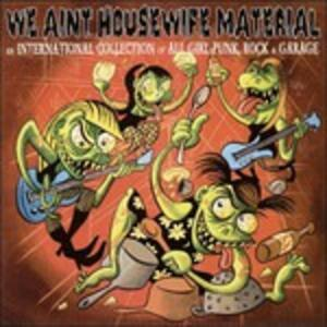 We Ain't Housewife - Vinile LP