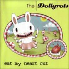 Eat My Heart Out - Vinile LP di Dollyrots