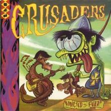 Addicted to Fuzz - Vinile 10'' di Crusaders