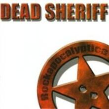 Rockapolyptica - Vinile LP di Dead Sheriff