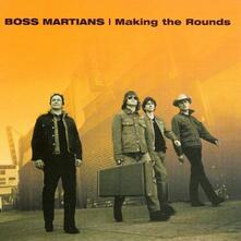 Making the Rounds - Vinile LP di Boss Martians