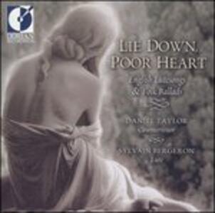 Lie Down, Poor Heart - CD Audio