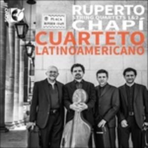 Quartetti per Archi N.1, N.2 - CD Audio di Ruperto Chapí