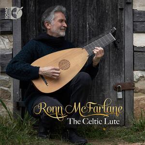 The Celtic Lute - CD Audio di Ronn McFarlane