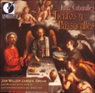 Tientos Y Passacalles - CD Audio di Juan Cabanilles