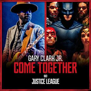 Come Together - Vinile LP di Junkie XL,Gary Clark Jr.