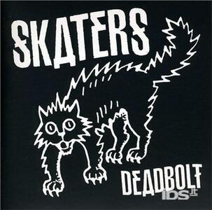 Deadbolt - Vinile 7'' di Skaters