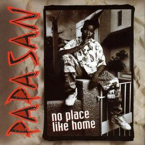 No Place Like Home - Vinile LP di Papa San