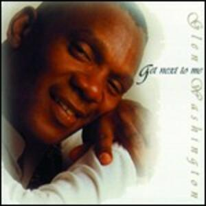 Get Next to Me - CD Audio di Glen Washington